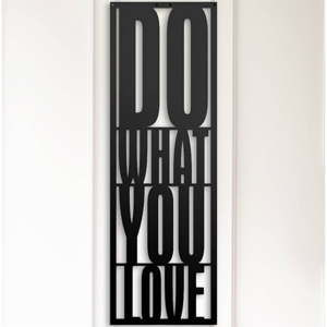 Metalowa dekoracja ścienna Do What You Love